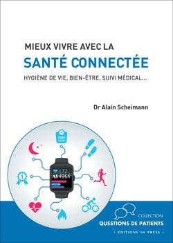 CV SCHEIMANN Santé connectée 27.03.17 Livre: Mieux vivre avec la Santé connectée